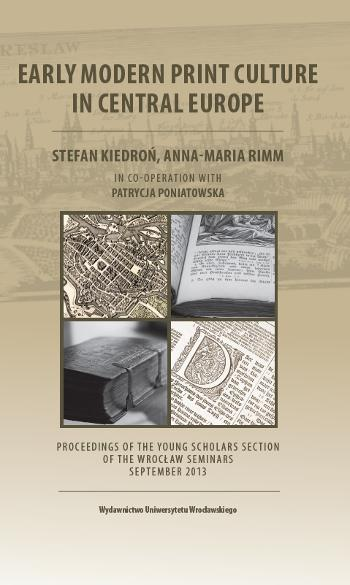 Early Modern Print Culture in Central Europe