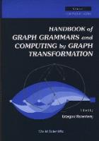 Handbook of Graph Grammers and Computing by Graph Transformation